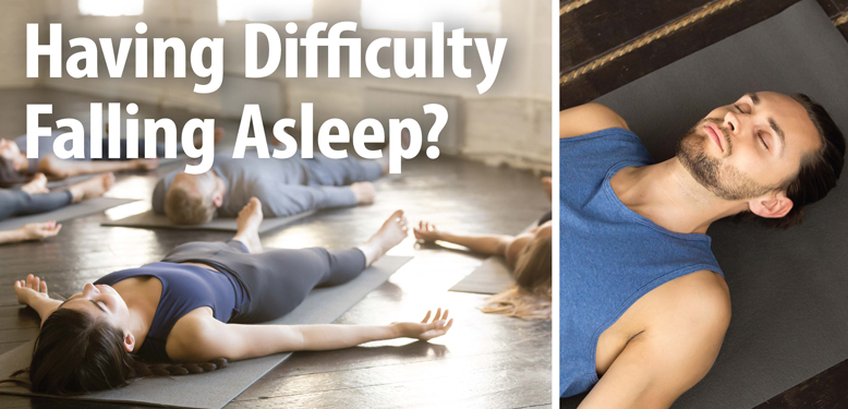 Having Difficulty Falling Asleep?
